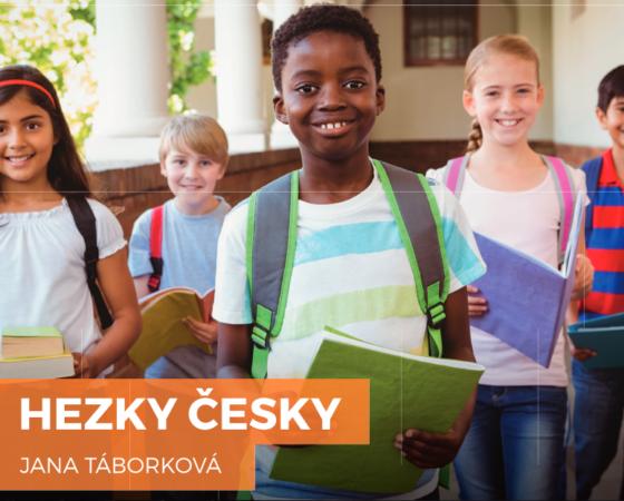 HEZKY ČESKY – nová metodika pro výuku žáků-cizinců