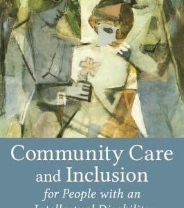 Community Care and Inclusion for People with an Intellectual Disability – publikace