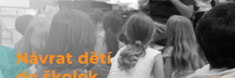 Při návratu do školek je třeba podpořit školní úspěšnost předškoláků