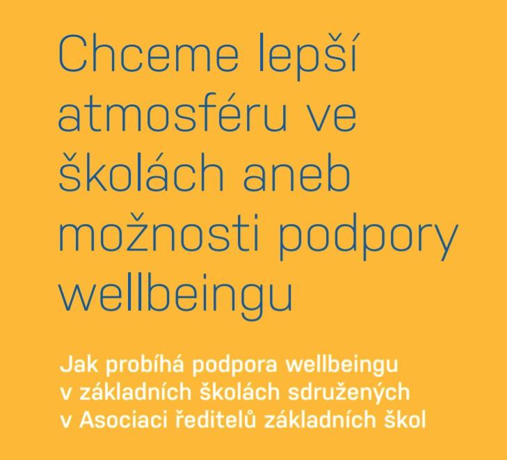 Publikace: Chceme lepší atmosféru ve školách aneb možnosti podpory wellbeingu